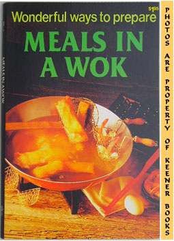 Image for Wonderful Ways To Prepare Meals In A Wok