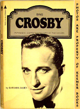 Image for Bing Crosby : Pyramid Illustrated History Of The Movies