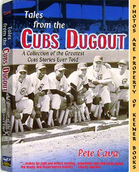 Image for Tales From The Cubs Dugout (A Collection Of The Greatest Cubs Stories Ever Told)