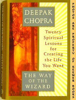 Image for The Way Of The Wizard (Twenty Spiritual Lessons For Creating The Life You Want)