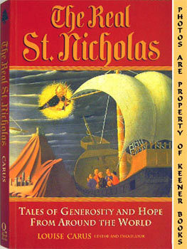 Image for The Real St. Nicholas (Tales Of Generosity And Hope From Around The World)
