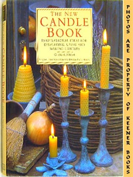 Image for The New Candle Book (Inspirational Ideas For Displaying, Using And Making Candles)