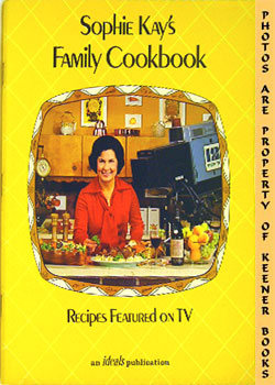 Image for Sophie Kay's Family Cookbook (Recipes Featured On TV)