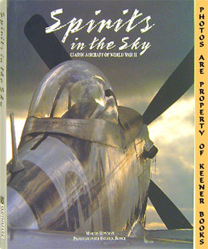 Image for Spirits In The Sky (Classic Aircraft Of World War II)