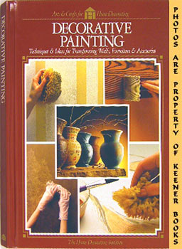 Image for Decorative Painting (Techniques & Ideas For Transforming Walls, Furniture & Accessories)