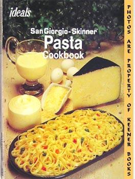 Image for Ideals Sangiorgio-Skinner Pasta Cookbook