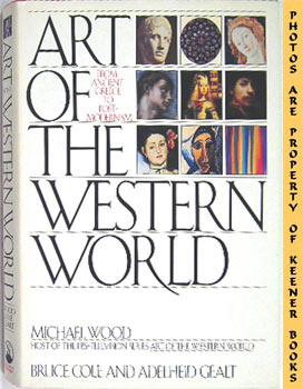 Image for Art Of The Western World (From Ancient Greece To Post - Modernism)