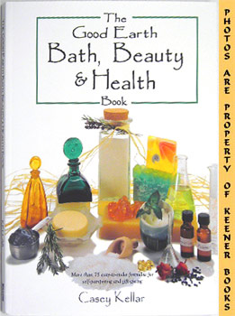 Image for The Good Earth: Bath, Beauty And Health Book