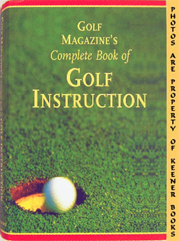 Image for Golf Magazine's Complete Book Of Golf Instruction
