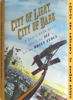 Image for City Of Light, City Of Dark (A Comic - Book Novel)