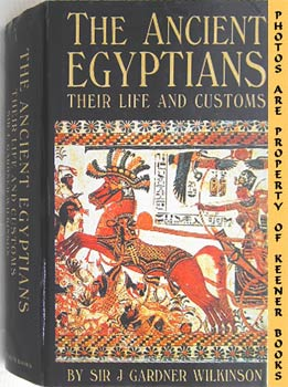 Image for The Ancient Egyptians (Their Life And Customs)