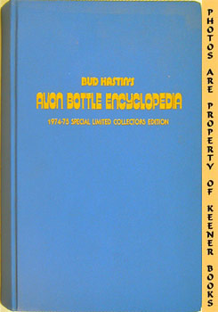 Image for 1974-75 Edition Avon Bottle Encyclopedia (Special Collectors Limited, Numbered Edition)