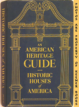 Image for An American Heritage Guide (Historic Houses Of America)