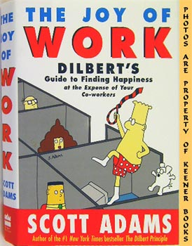 Image for The Joy Of Work (Dilbert's Guide To Finding Happiness At The Expense Of Your Co - Workers)