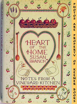Image for Heart Of The Home (Notes From A Vineyard Kitchen)