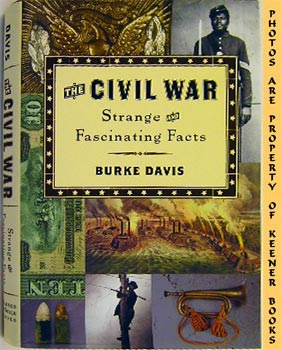 Image for The Civil War: Strange And Fascinating Facts