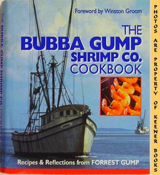 Image for The Bubba Gump Shrimp Co. Cookbook: Recipes & Reflections From Forrest Gump