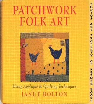 Image for Patchwork Folk Art : Using Applique' & Quilting Techniques