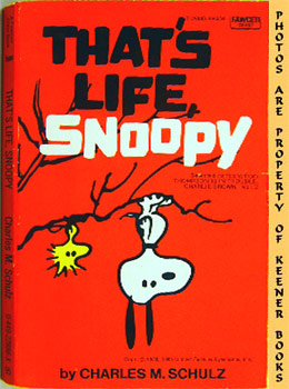 SCHULZ, CHARLES M. - That's Life, Snoopy (Selected Cartoons from Thompson Is in Trouble, Charlie Brown, Volume 2)