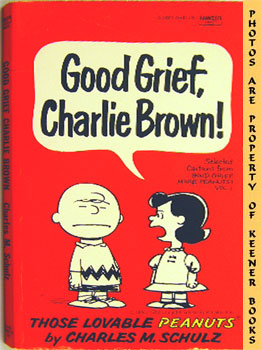 Image for Good Grief, Charlie Brown! (Selected Cartoons From Good Grief, More Peanuts, Volume 1)