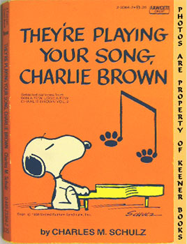 Image for They're Playing Your Song, Charlie Brown  (Selected Cartoons From Win A Few, Lose A Few Charlie Brown, Volume 2)