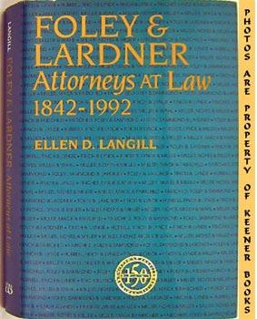 Image for Foley & Lardner: Attorneys At Law 1842-1992