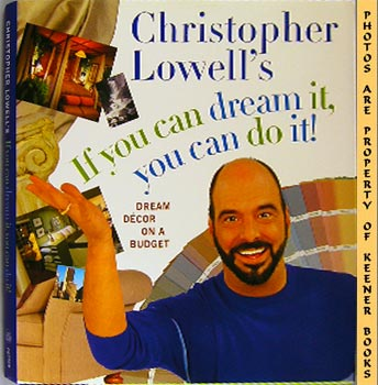 Image for Christopher Lowell's If You Can Dream It, You Can Do It (Dream Decor On A Budget)