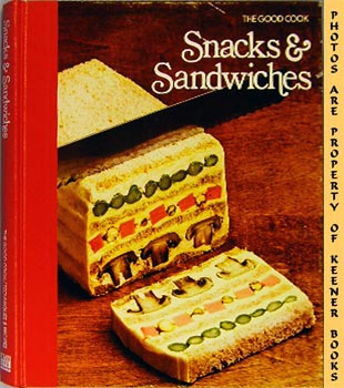 Image for Snacks & Sandwiches: The Good Cook Techniques & Recipes Series