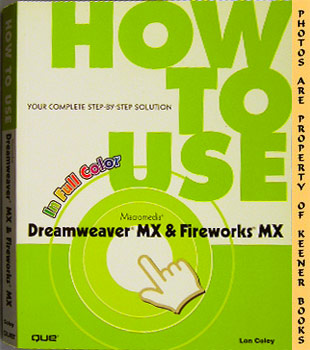 Image for How To Use Macromedia Dreamweaver MX 2004 And Fireworks MX 2004