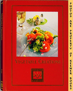 Image for Vegetable Creations: Cooking Arts Collection Series