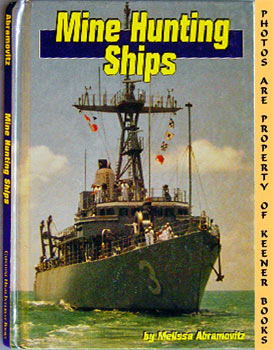 Image for Mine Hunting Ships: Land And Sea Series