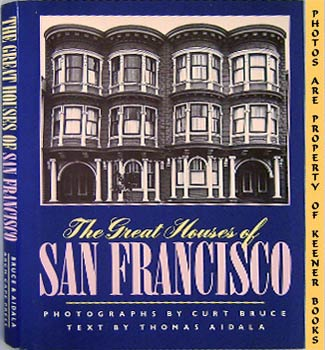 Image for The Great Houses Of San Francisco