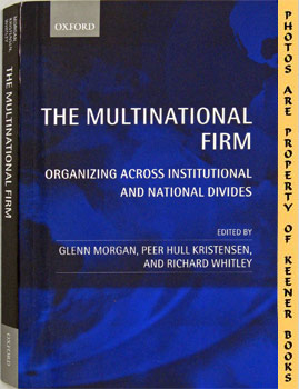 Image for The Multinational Firm (Organizing Across Institutional And National Divides)