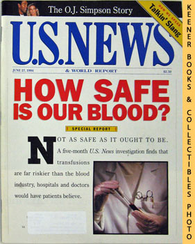Image for U. S. News & World Report Magazine - June 27, 1994 (How Safe Is Our Blood?)