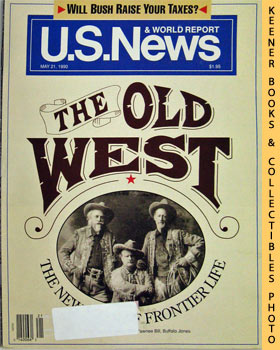 Image for U. S. News & World Report Magazine - May 21, 1990 (The Old West)