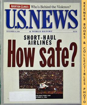 Image for U. S. News & World Report Magazine - November 14, 1994 (Short - Haul Airlines - How Safe?)