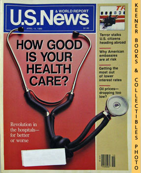 Image for U. S. News & World Report Magazine - April 14, 1986 (How Good Is Your Health Care?)