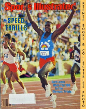 Image for Sports Illustrated Magazine, June 25, 1984 (Vol 60, No. 26) : Speed Thrills - Carl Lewis Wins The 100 In The Olympic Trials