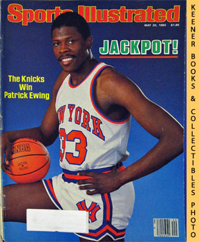 Image for Sports Illustrated Magazine, May 20, 1985 (Vol 62, No. 20) : Jackpot! The Knicks Win Patrick Ewing