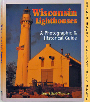 Image for Wisconsin Lighthouses (A Photographic & Historical Guide)