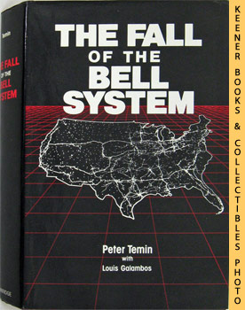 Image for The Fall Of The Bell System (A Study In Prices And Politics)
