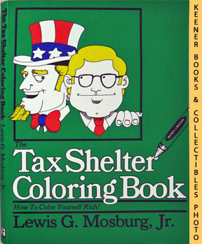 Image for The Tax Shelter Coloring Book (How To Color Yourself Rich!)