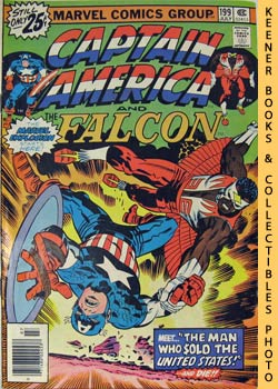 Image for Marvel Captain America And The Falcon: The Man Who Sold The United States! -- Vol. 1 No. 199, July 1976