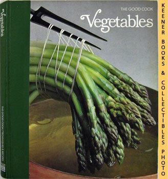 Image for Vegetables: The Good Cook Techniques & Recipes Series