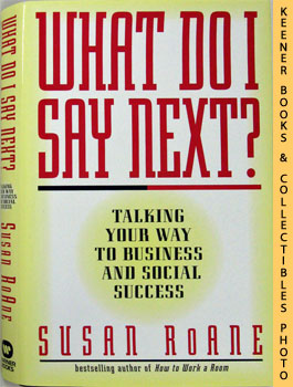 Image for What Do I Say Next? (Talking Your Way To Business And Social Success)