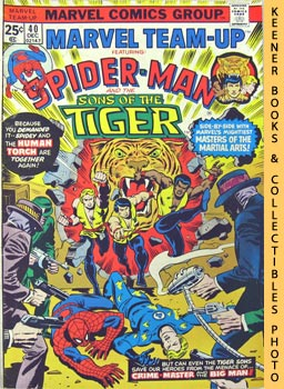 Image for Marvel Team-Up Featuring Spider - Man And The Sons Of The Tiger: Murders Better The Second Time Around! -- Vol. 1 No. 40, December 1975