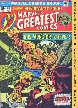 Image for Marvel's Greatest Comics Starring The Fantastic Four: A Monster Forever? -- Vol. 1 No. 61, January 1976