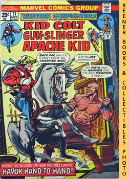 Image for Western Gunfighters Featuring Kid Colt Gun - Slinger Apache Kid: Hand To Hand! -- Vol. 1 No. 31, September 1975