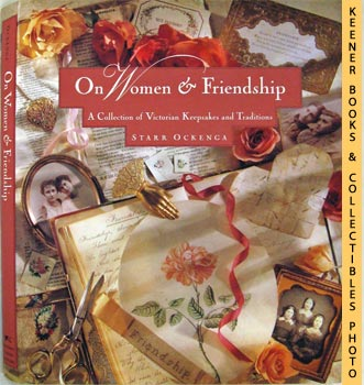 Image for On Women & Friendship (A Collection Of Victorian Keepsakes And Traditions)