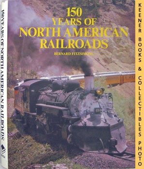 Image for 150 Years Of North American Railroads